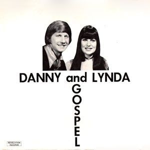 Danny and Lynda - Gospel LP