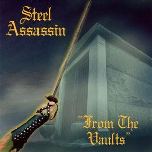 Steel Assassin - From the Vaults CD GME0003