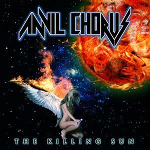 Anvil Chorus - The Killing Sun CD