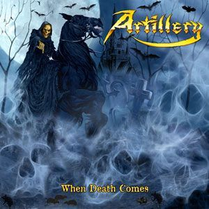 Artillery - When Death Comes CD