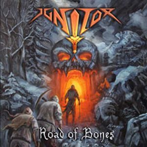 Ignitor - Road of Bones CD