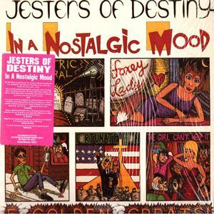 Jesters of Destiny - In A Nostalgic Mood LP 72228
