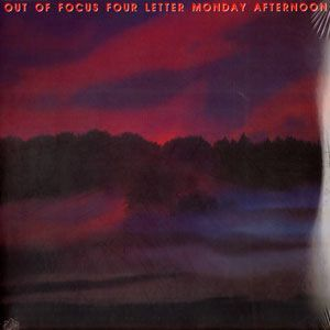 Out of Focus - Four Letter Monday Afternoon 2LP MV006