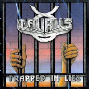 Taurus - Trapped in Lies CD MR035