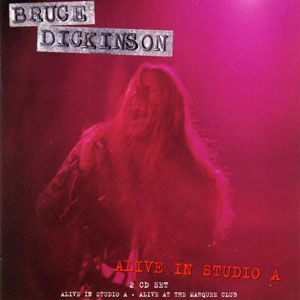 Dickinson, Bruce - Alive in Studio A 2CD 0071542CSC