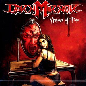 Dark Mirror - Visions of Pain CD KMR-CD0001