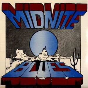 Midnite Blues - In the Middle of the Nite LP Big12
